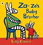 [(Za-za's Baby Brother )] [Author: Lucy Cousins] [Jul-2012]