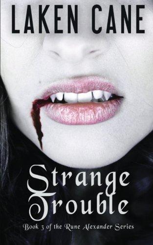 Strange Trouble (Rune Alexander) (Volume 3)