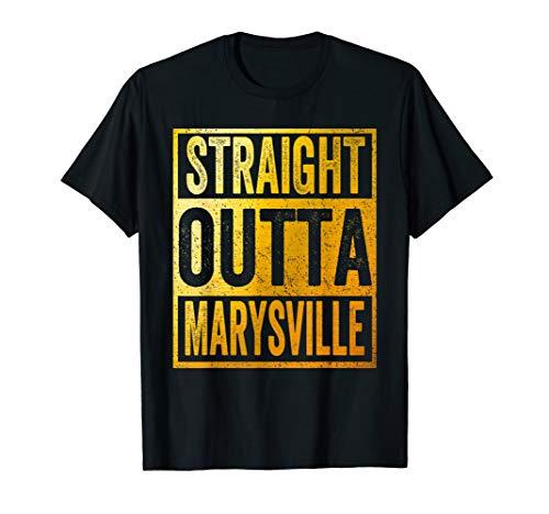 Straight Outta Marysville Shirt Ohio ()