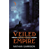 Veiled Empire: Book One of the Sundered World Trilogy