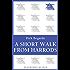 A Short Walk from Harrods (Bloomsbury Reader)