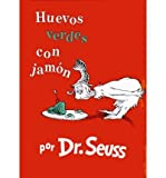 Image of { [ HUEVOS VERDES CON JAMON = GREEN EGGS AND HAM (I CAN READ IT ALL BY MYSELF BEGINNER BOOKS (HARDCOVER)) (SPANISH, ENGLISH) ] } Dr Seuss ( AUTHOR ) Jan-01-1992 Hardcover