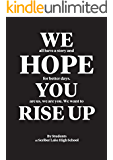 We Hope You Rise Up