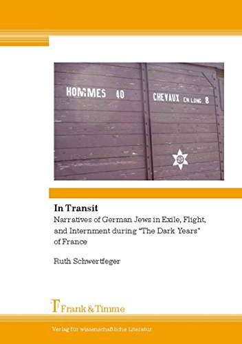 In Transit. Narratives of German Jews in Exile, Flight, and Internment during