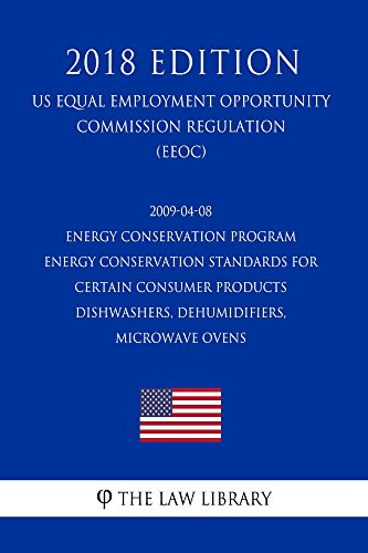04 Standard Test - 2009-04-08 Energy Conservation Program - Energy Conservation Standards for Certain Consumer Products - Dishwashers, Dehumidifiers, Microwave Ovens (US ... Efficiency and Renewable Energy Office Reg