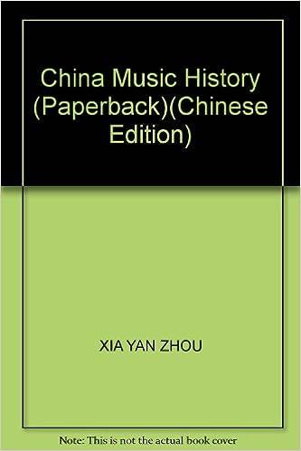 Read online China Music History (Paperback) PDF, azw (Kindle), ePub, doc, mobi