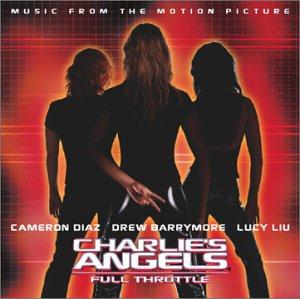 Charlie's Angels: Full Throttle [Audio CD] Various