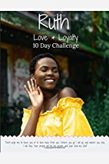 Ruth Love & Loyalty 10 Day Challenge Paperback