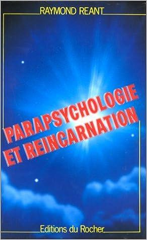 Téléchargement de livre Google Parapsychologie et réincarnation PDF