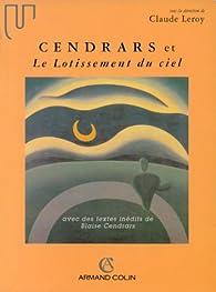 Cendrars et Le lotissement du ciel par Claude Leroy