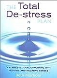 img - for Total de Stress Plan book / textbook / text book
