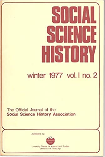 Social Science History, The Official Journal of the Social
