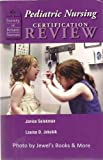Pediatric Nursing Certification Review, Selekman, Janice and Jakubik, Louise, 0979489806