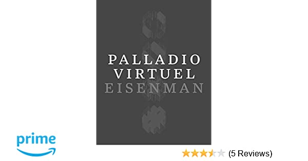 Palladio virtuel peter eisenman matt roman 9780300213881 amazon palladio virtuel peter eisenman matt roman 9780300213881 amazon books fandeluxe Images
