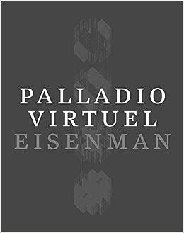 Palladio virtuel peter eisenman matt roman 9780300213881 amazon palladio virtuel peter eisenman matt roman 9780300213881 amazon books fandeluxe Gallery