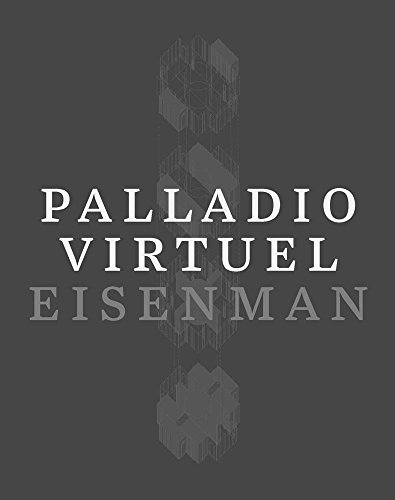 Palladio Virtuel [Peter Eisenman] (Tapa Dura)