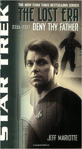 Book The Lost Era: Deny Thy Father (Star Trek)