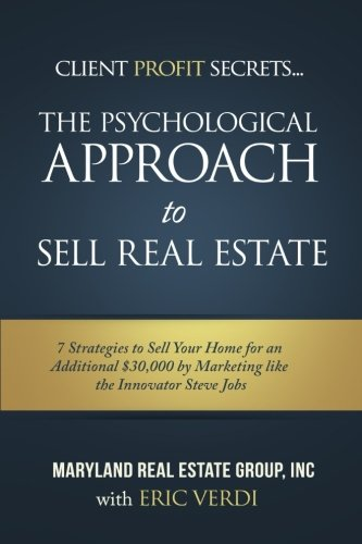 the-psychological-approach-to-sell-real-estate-7-strategies-to-sell-your-home-for-an-additional-3000