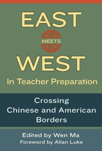 Download East Meets West in Teacher Preparation: Crossing Chinese and American Borders Pdf