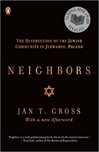Neighbors the destruction of the jewish community in jedwabne neighbors the destruction of the jewish community in jedwabne poland first edition edition fandeluxe Gallery