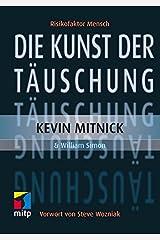 Die Kunst der Täuschung: Risikofaktor Mensch (German Edition) Kindle Edition