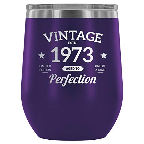 1973 45th Birthday Gift Vintage Year for Women and Men 12 oz Wine Tumbler Cup - Vintage Aged To Perfection - Wedding Anniversary Gift Idea for Him, Her, Parents]()