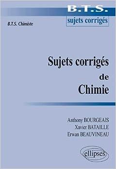 Sujets Corrigés de Chimie : BTS Chimiste