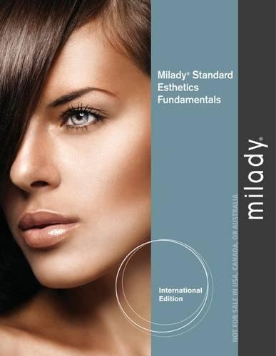 Download Milady's Standard Esthetics: Fundamentals. Milady PDF
