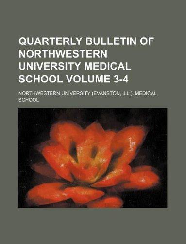 Quarterly bulletin of Northwestern University Medical School Volume 3-4
