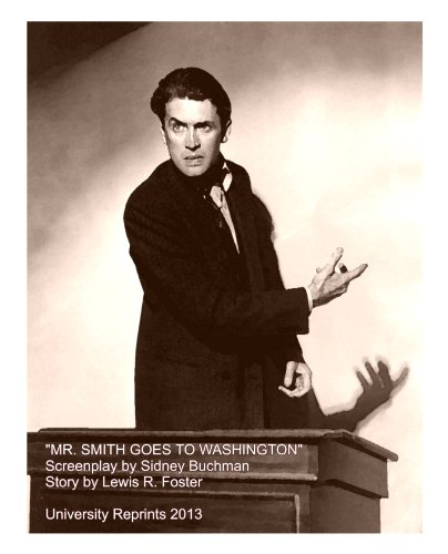 MR. SMITH GOES TO WASHINGTON Screenplay Script 2011 ACEND Reprint Edition