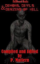 Demons, Devils and Denizens of Hell (Volume 1)