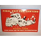 Final Exit for Lawyers, Michael Viner, 0787102415