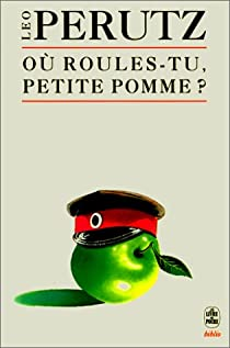 Où roules-tu, petite pomme ? par Perutz