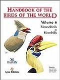 Handbook of the Birds of the World, Volume 6: Mousebirds to Hornbills (Handbook of the Birds of the World)