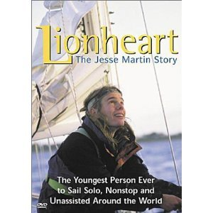 The Jesse Martin Story : True Story of the 17 Year Old Who Sailed Solo Around the World