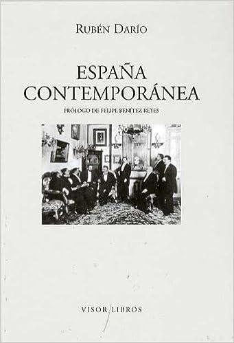 España contemporánea Letras madrileñas Contemporáneas: Amazon.es: Darío, Rubén, Benítez Reyes, Felipe: Libros