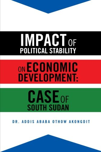 Download Impact of Political Stability on Economic Development: Case of South Sudan PDF