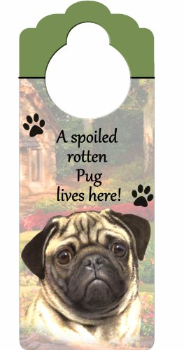 "Pug Wood Sign ""A Spoiled Rotten Pug Lives Here""with Artistic Photograph Measuring 10 by 4 Inches Can Be Hung On Doorknobs Or Anywhere In Home"