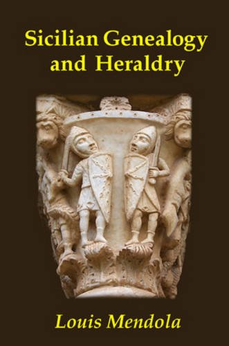 Sicilian Genealogy and Heraldry por Louis Mendola