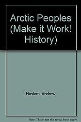 Arctic Peoples (Make it Work! History)