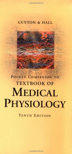 Pocket Companion to Textbook of Medical Physiology