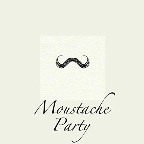 Moustache Party, Vol. 1