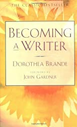 Becoming a Writer by Dorothea Brande (1981-03-01)