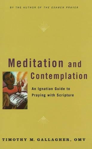 meditation-and-contemplation-an-ignatian-guide-to-praying-with-scripture-crossroad-book
