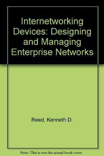 internetworking-devices-designing-and-managing-enterprise-networks