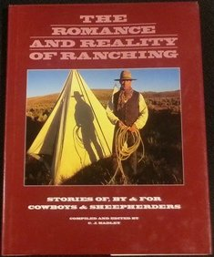 The Romance and Reality of Ranching: Stories of, by & for Cowboys & Sheepherders pdf