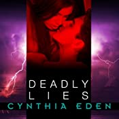 Deadly Lies: Deadly Series, Book 3 | Cynthia Eden