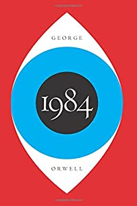 1984 - George Orwell - Books everyone should read