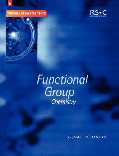 Functional Group Chemistry: RSC (Tutorial Chemistry Texts)