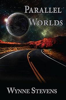 Parallel Worlds by [Stevens, Wynne]